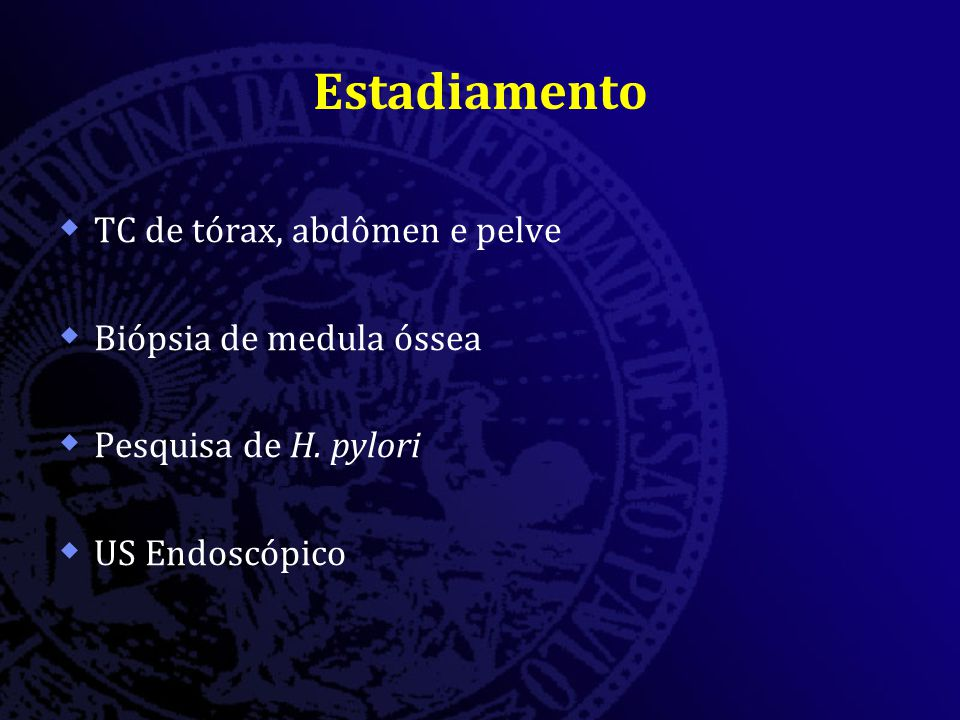 Estadiamento TC de tórax, abdômen e pelve Biópsia de medula óssea