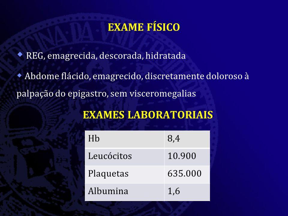 EXAME FÍSICO EXAMES LABORATORIAIS