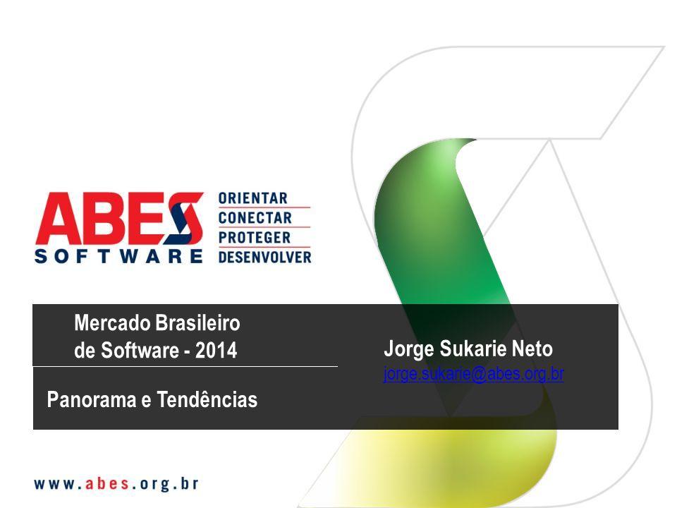 Mercado Brasileiro de Software - 2014 Jorge Sukarie Neto