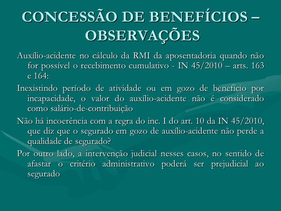 CONCESSÃO DE BENEFÍCIOS – OBSERVAÇÕES