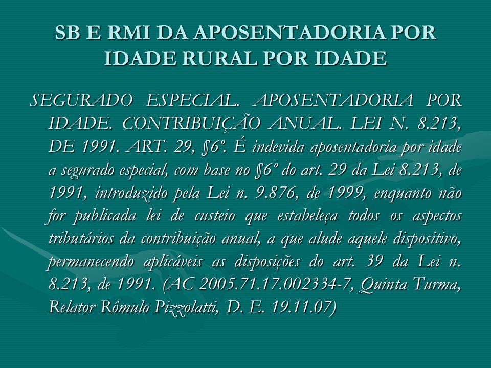SB E RMI DA APOSENTADORIA POR IDADE RURAL POR IDADE