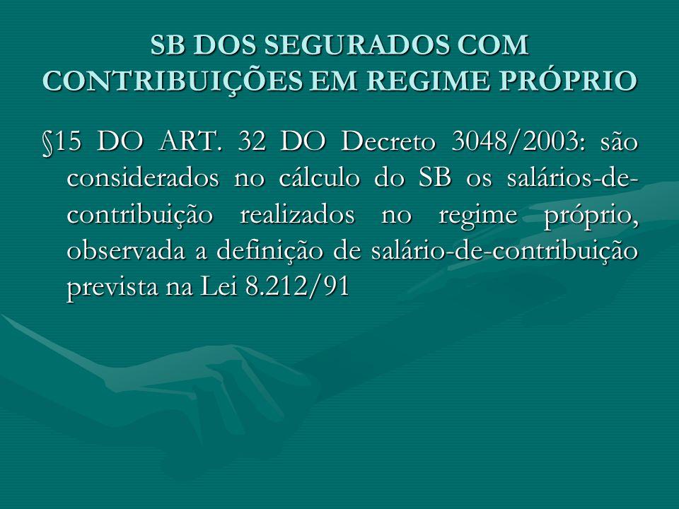SB DOS SEGURADOS COM CONTRIBUIÇÕES EM REGIME PRÓPRIO