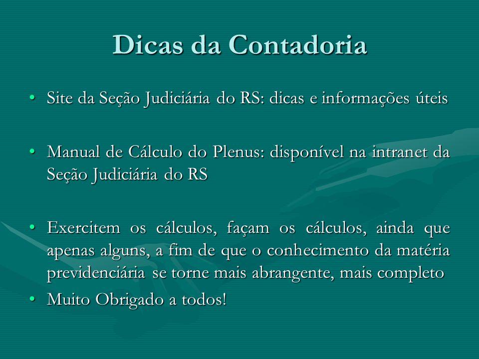 Dicas da Contadoria Site da Seção Judiciária do RS: dicas e informações úteis.