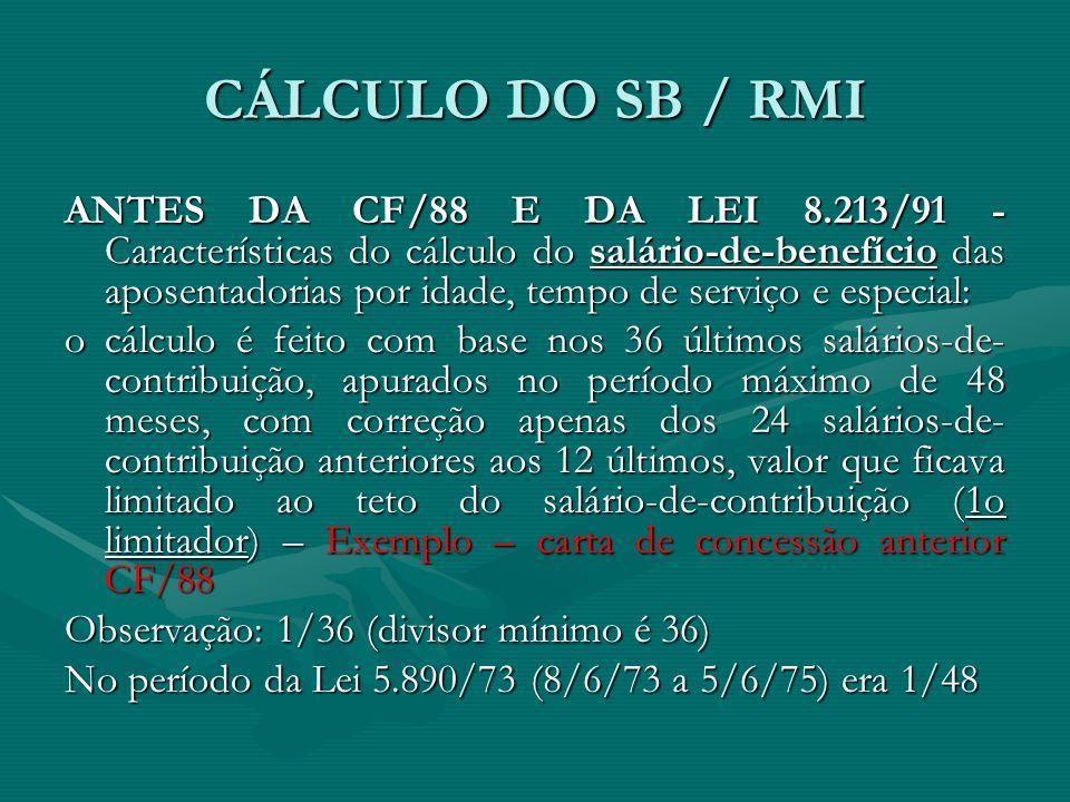 CÁLCULO DO SB / RMI