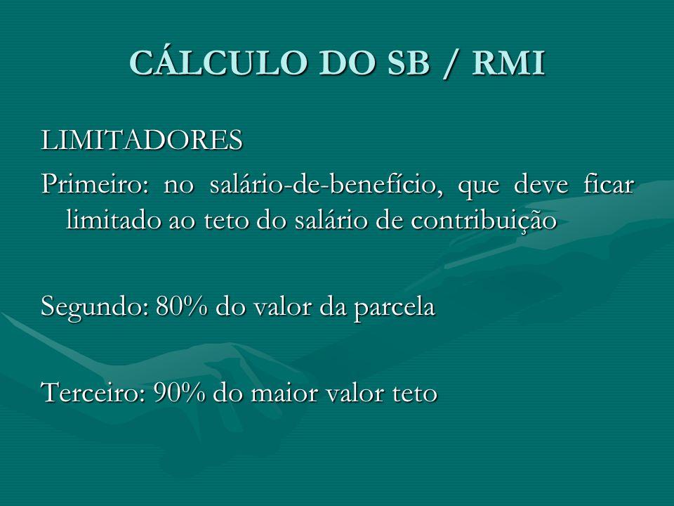 CÁLCULO DO SB / RMI LIMITADORES