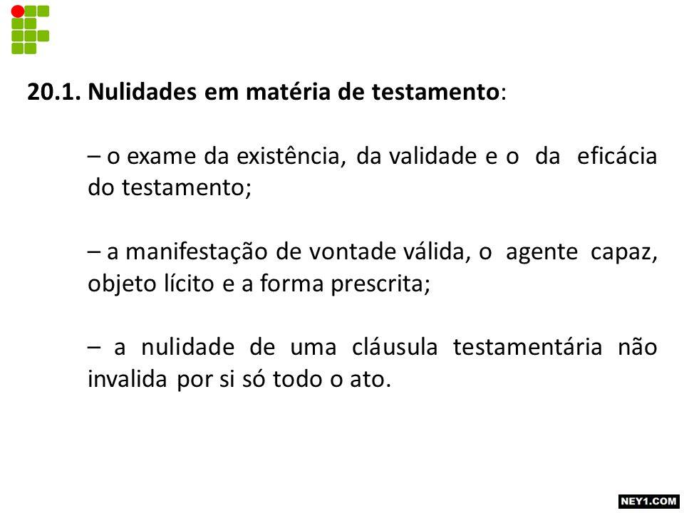 20.1. Nulidades em matéria de testamento: