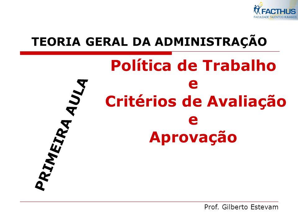 TEORIA GERAL DA ADMINISTRAÇÃO