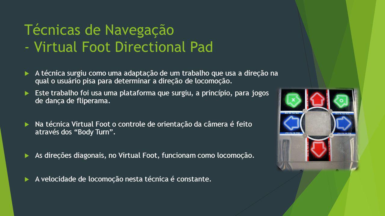 Técnicas de Navegação - Virtual Foot Directional Pad