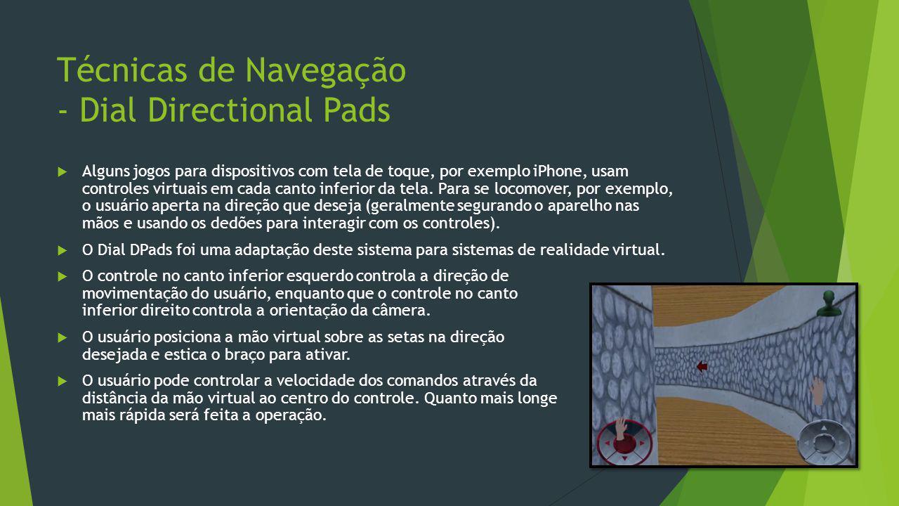 Técnicas de Navegação - Dial Directional Pads