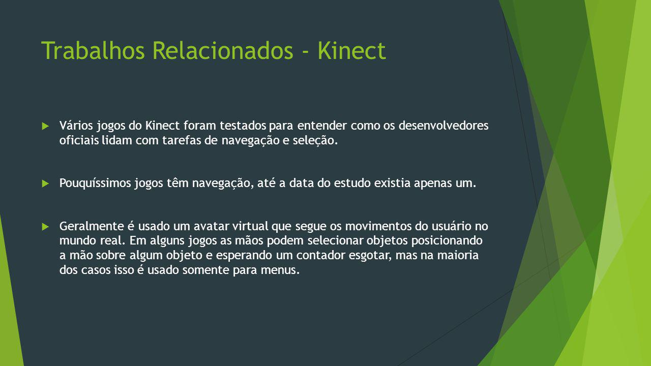 Trabalhos Relacionados - Kinect