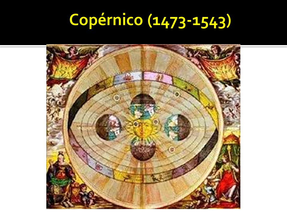 Copérnico (1473-1543)