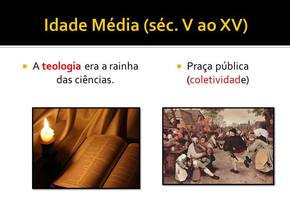 Idade Média (séc. V ao XV)