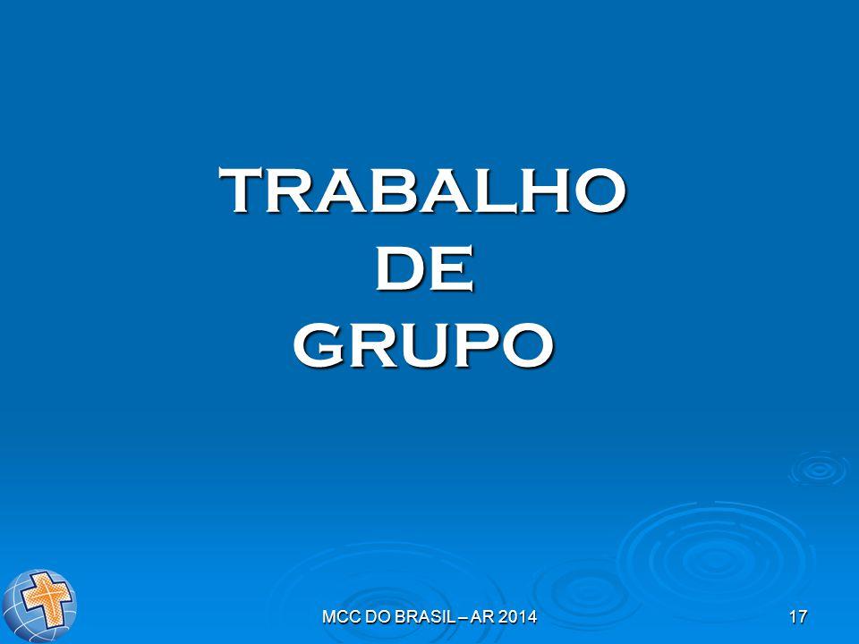 TRABALHO DE GRUPO MCC DO BRASIL – AR 2014