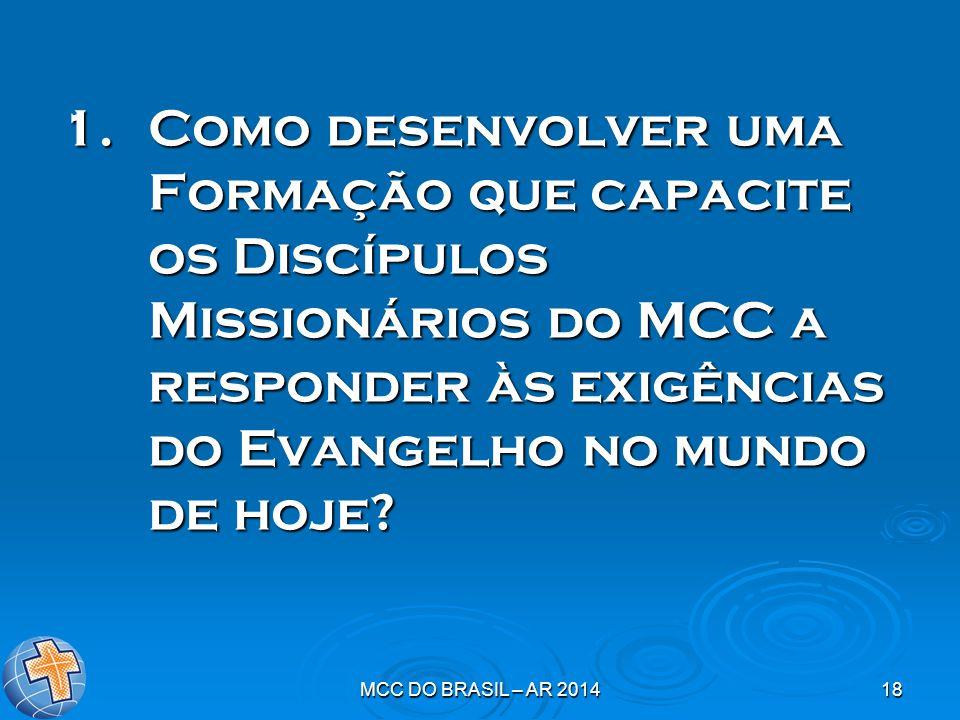 Como desenvolver uma Formação que capacite os Discípulos Missionários do MCC a responder às exigências do Evangelho no mundo de hoje