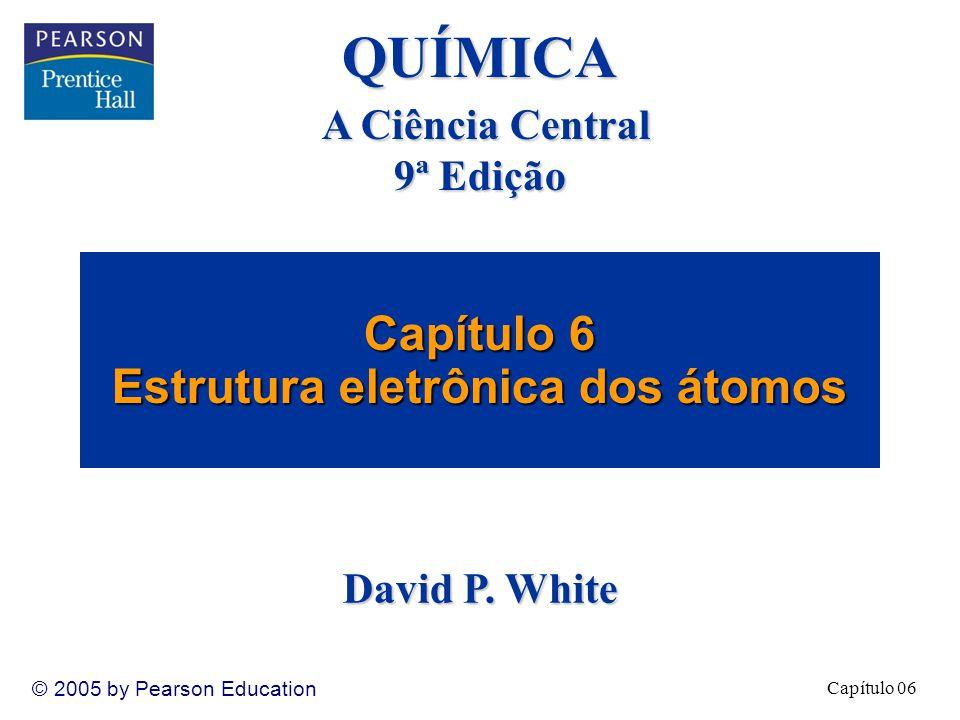 Capítulo 6 Estrutura eletrônica dos átomos