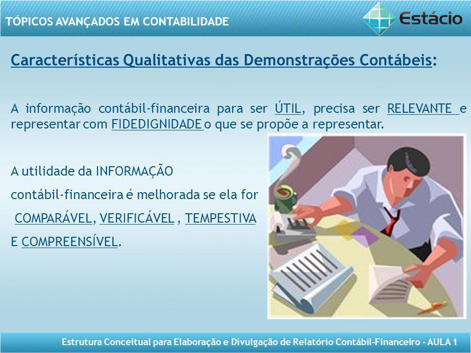 Características Qualitativas das Demonstrações Contábeis: