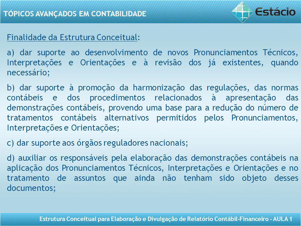 Finalidade da Estrutura Conceitual: