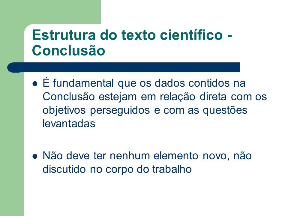 Estrutura do texto científico - Conclusão
