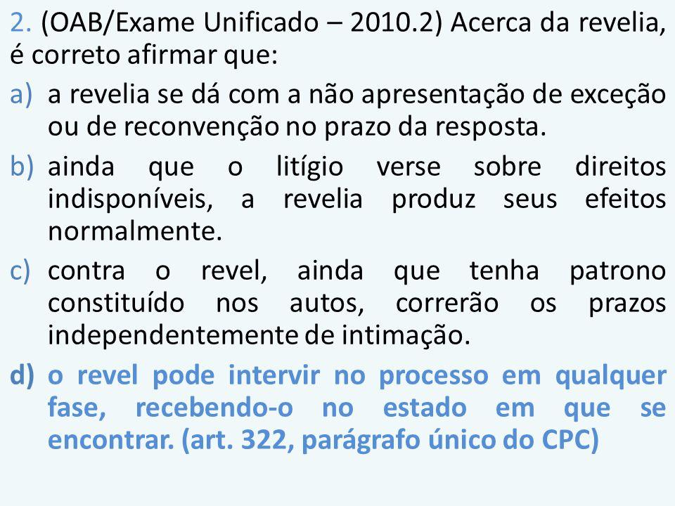 2. (OAB/Exame Unificado – 2010