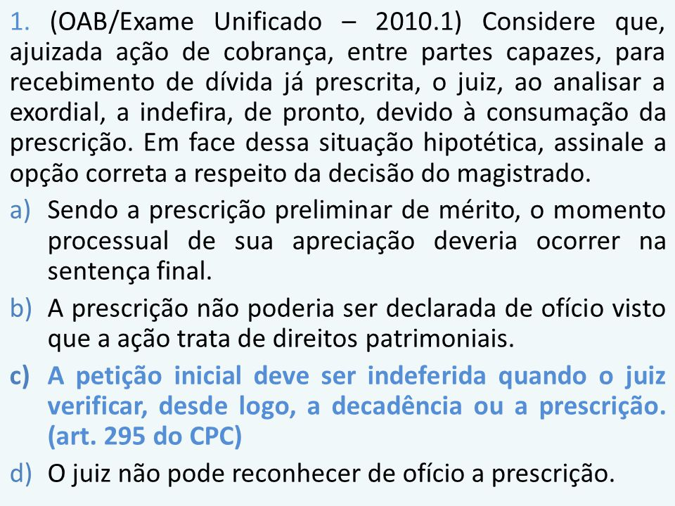 1. (OAB/Exame Unificado – 2010