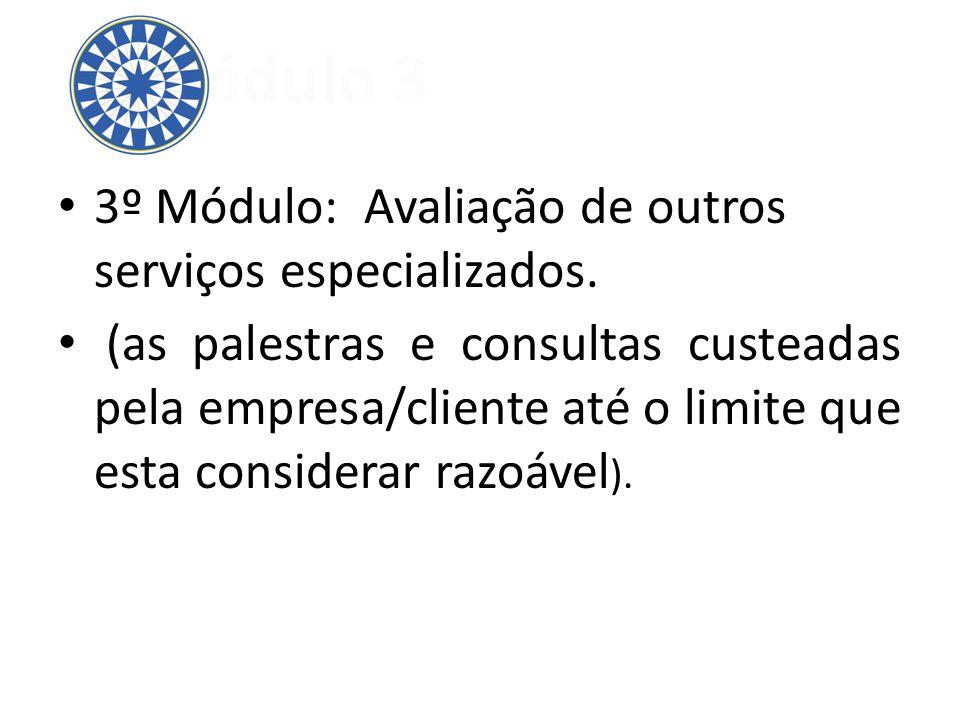 Módulo 3 3º Módulo: Avaliação de outros serviços especializados.