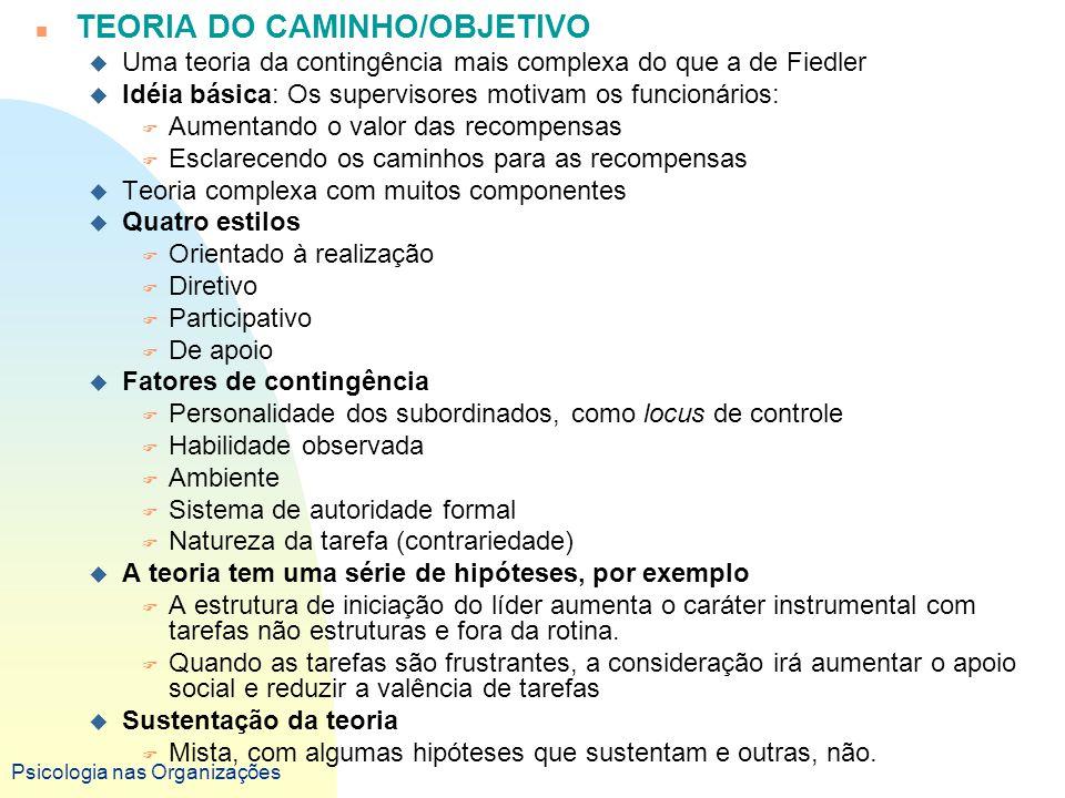 TEORIA DO CAMINHO/OBJETIVO