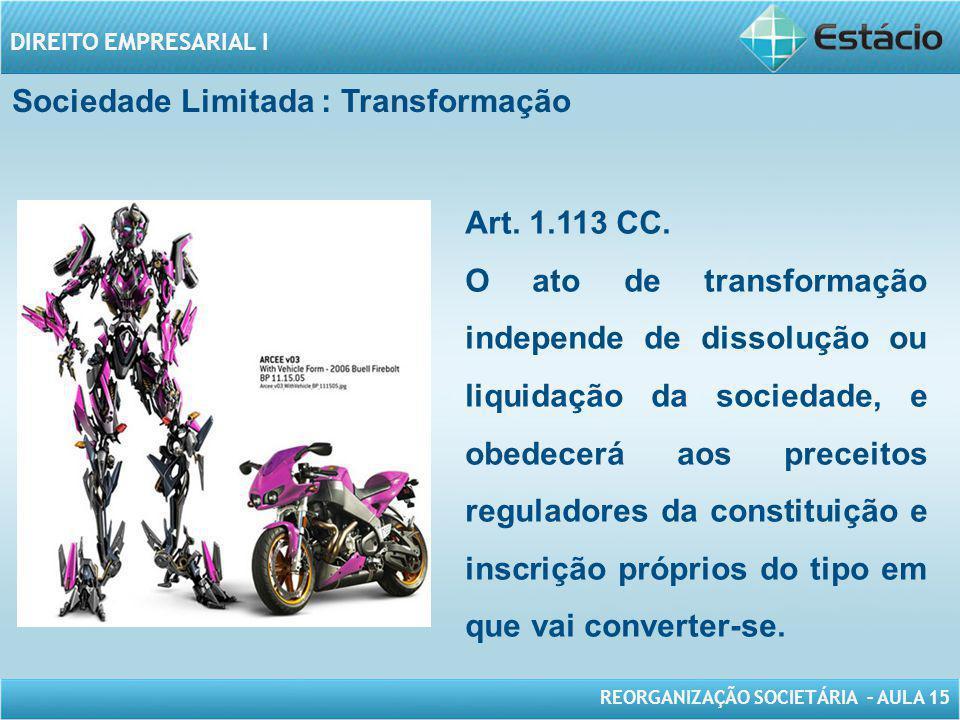Sociedade Limitada : Transformação