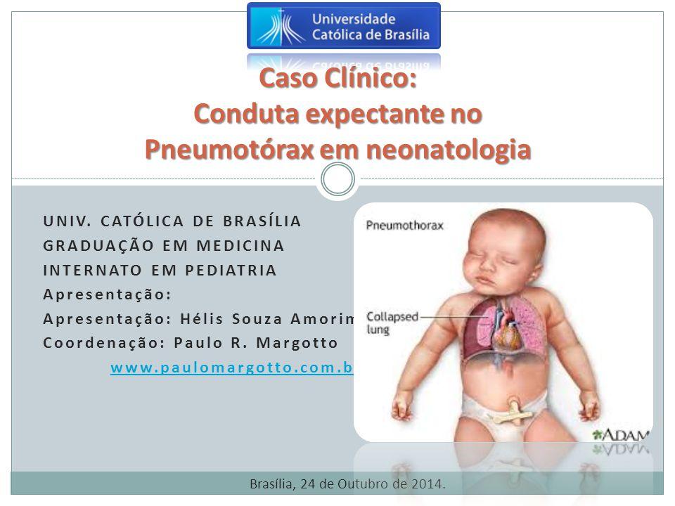 Caso Clínico: Conduta expectante no Pneumotórax em neonatologia