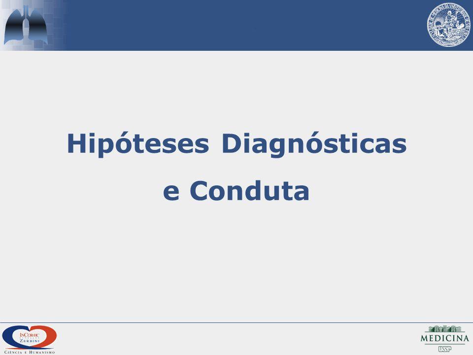 Hipóteses Diagnósticas e Conduta