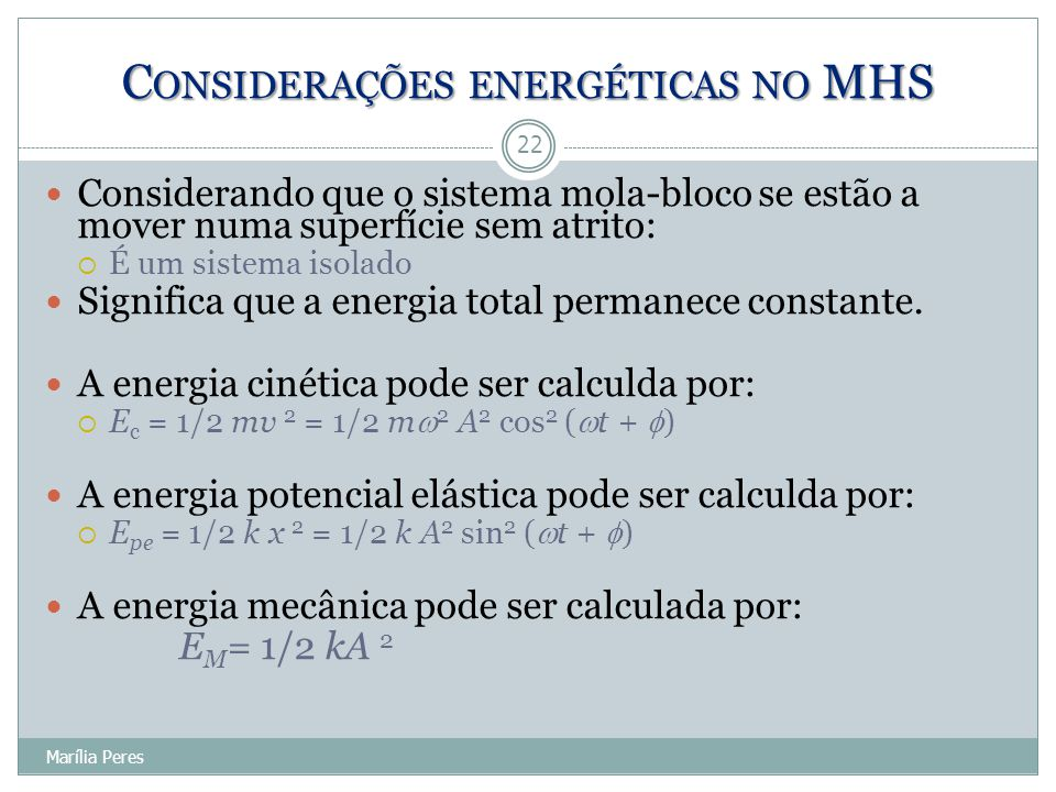 Considerações energéticas no MHS