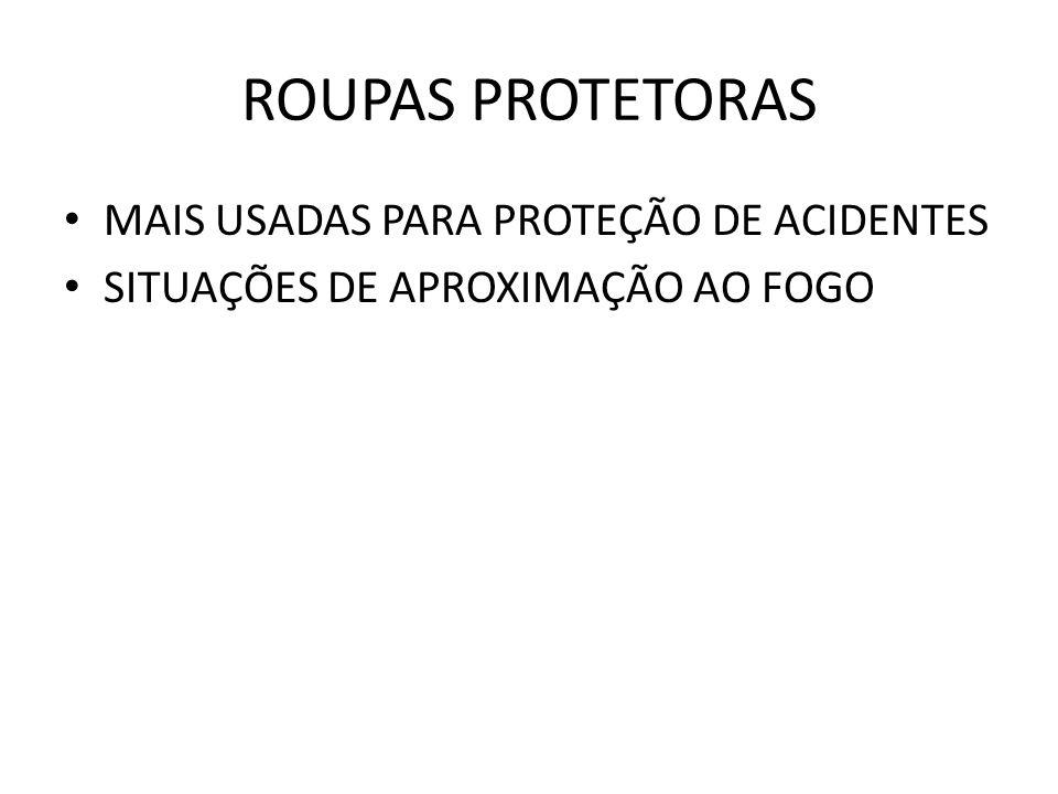ROUPAS PROTETORAS MAIS USADAS PARA PROTEÇÃO DE ACIDENTES