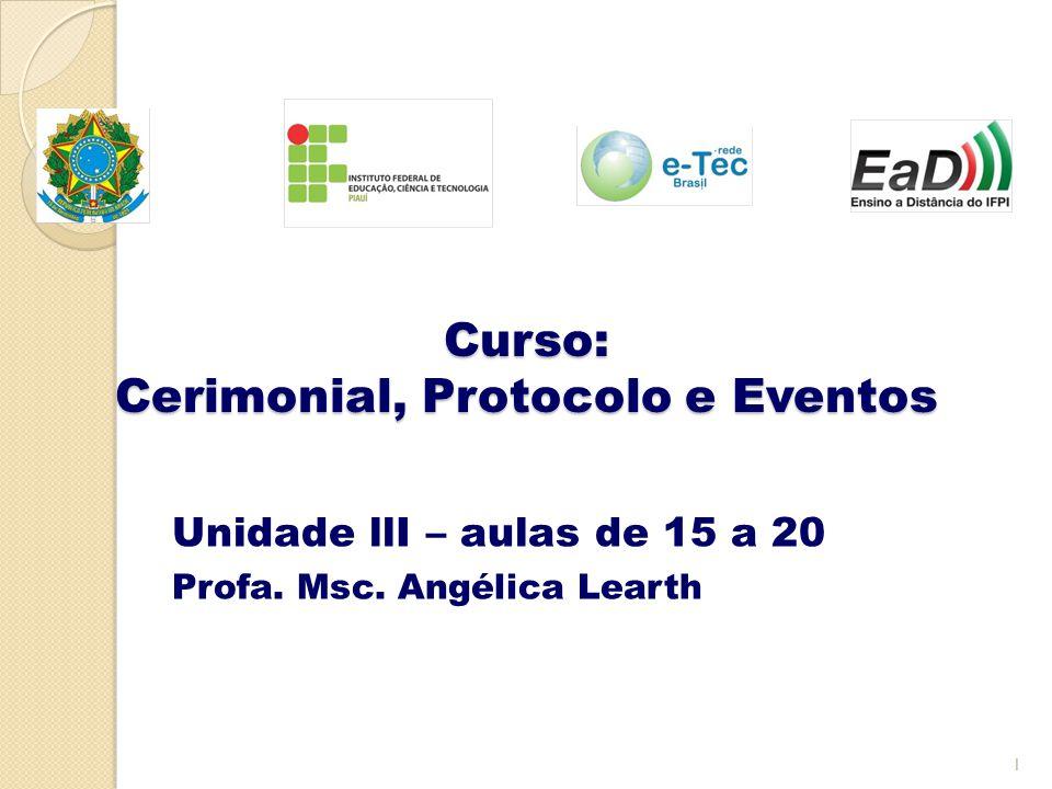 Curso: Cerimonial, Protocolo e Eventos