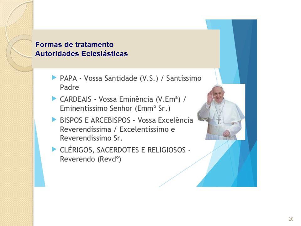 Formas de tratamento Autoridades Eclesiásticas