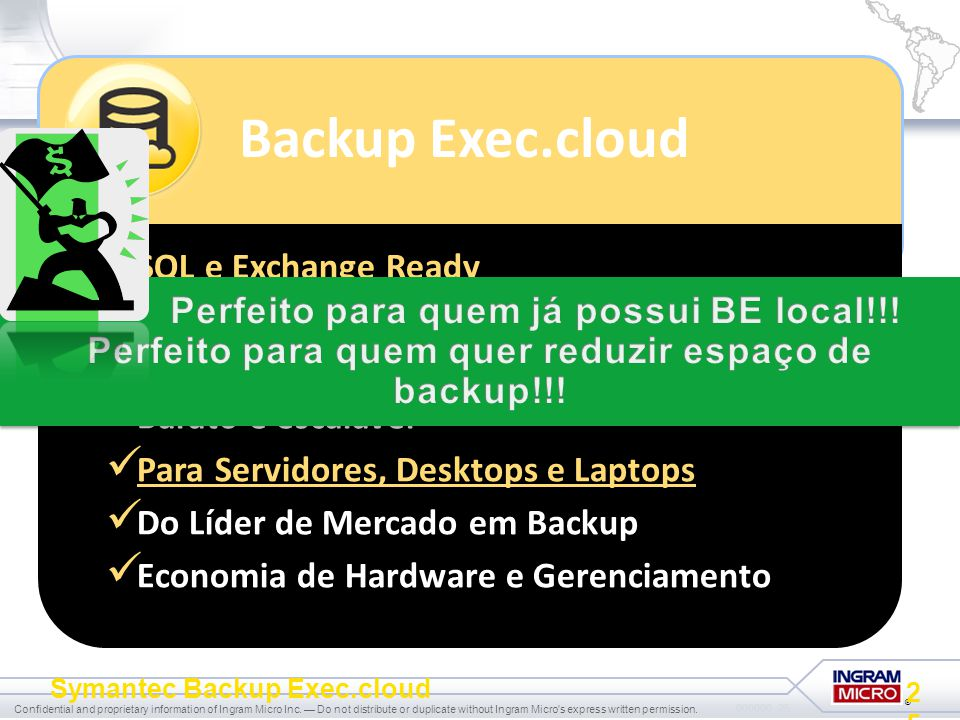 Backup Exec.cloud SQL e Exchange Ready