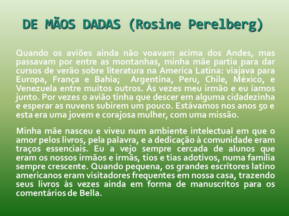 DE MÃOS DADAS (Rosine Perelberg)