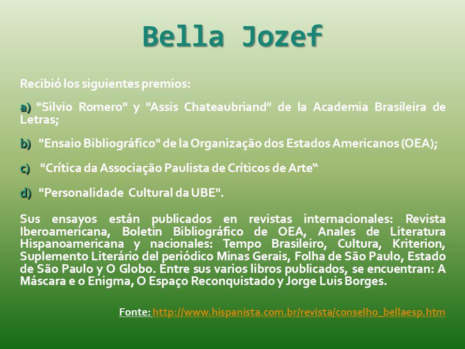 Bella Jozef Recibió los siguientes premios: