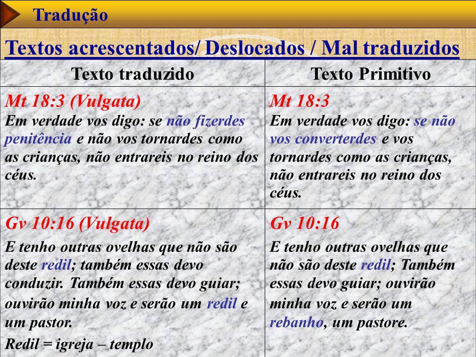 Textos acrescentados/ Deslocados / Mal traduzidos
