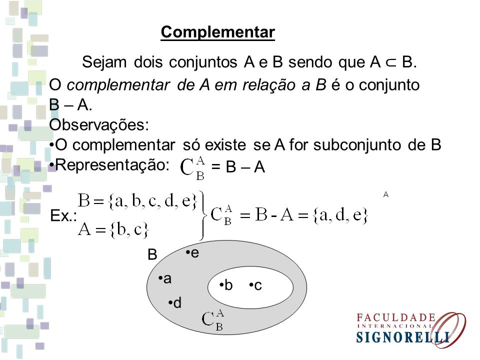 Sejam dois conjuntos A e B sendo que A ⊂ B.