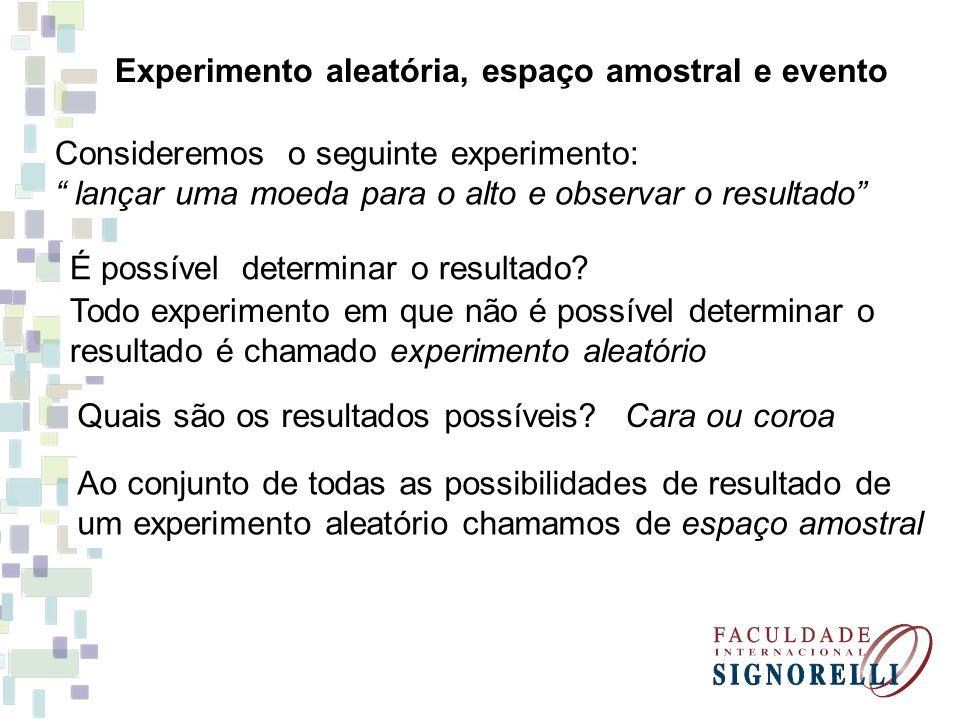 Experimento aleatória, espaço amostral e evento
