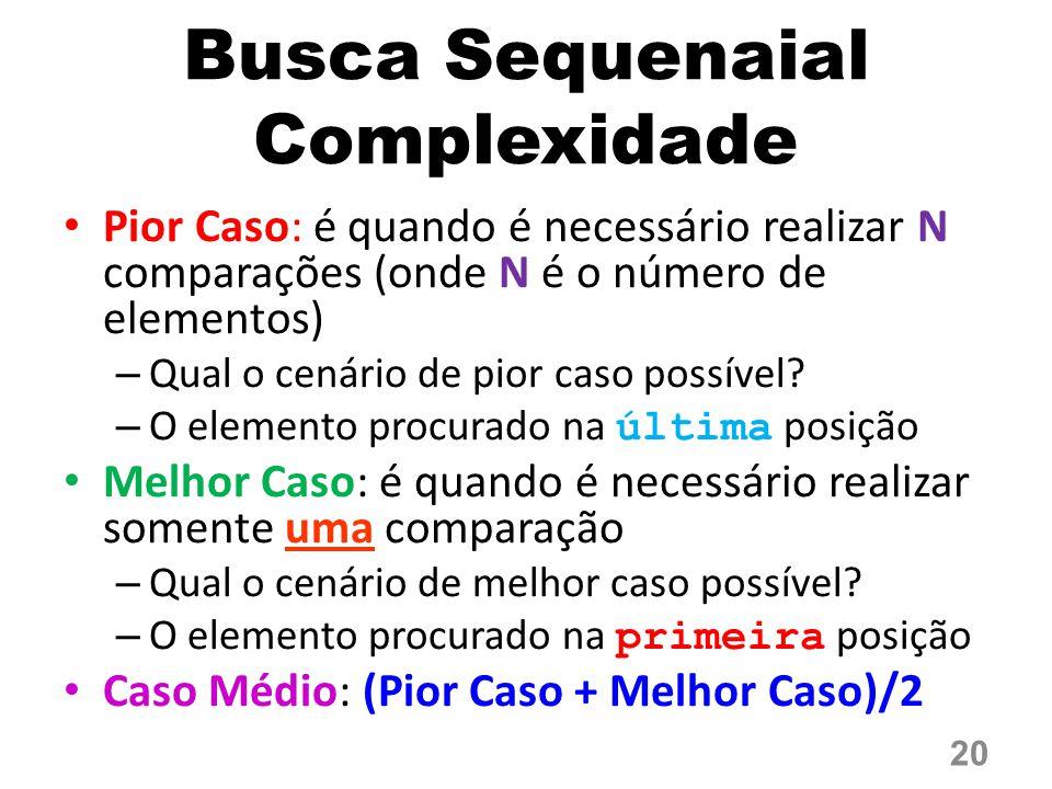 Busca Sequenaial Complexidade