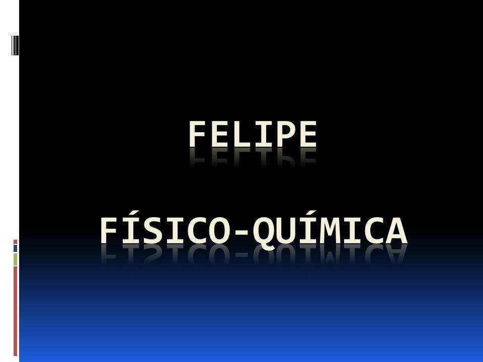 Felipe físico-química
