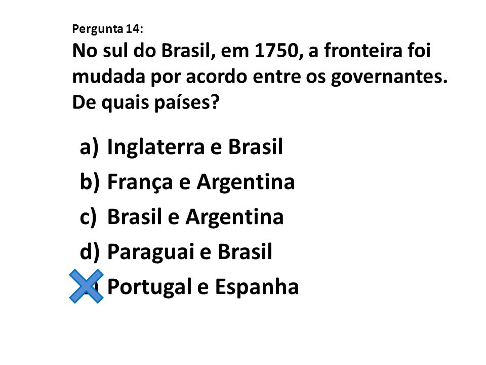 Inglaterra e Brasil França e Argentina Brasil e Argentina