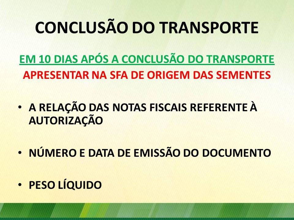 CONCLUSÃO DO TRANSPORTE