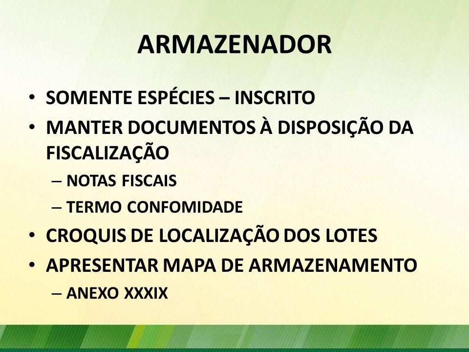 ARMAZENADOR SOMENTE ESPÉCIES – INSCRITO