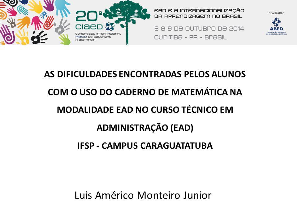 AS DIFICULDADES ENCONTRADAS PELOS ALUNOS IFSP - CAMPUS CARAGUATATUBA