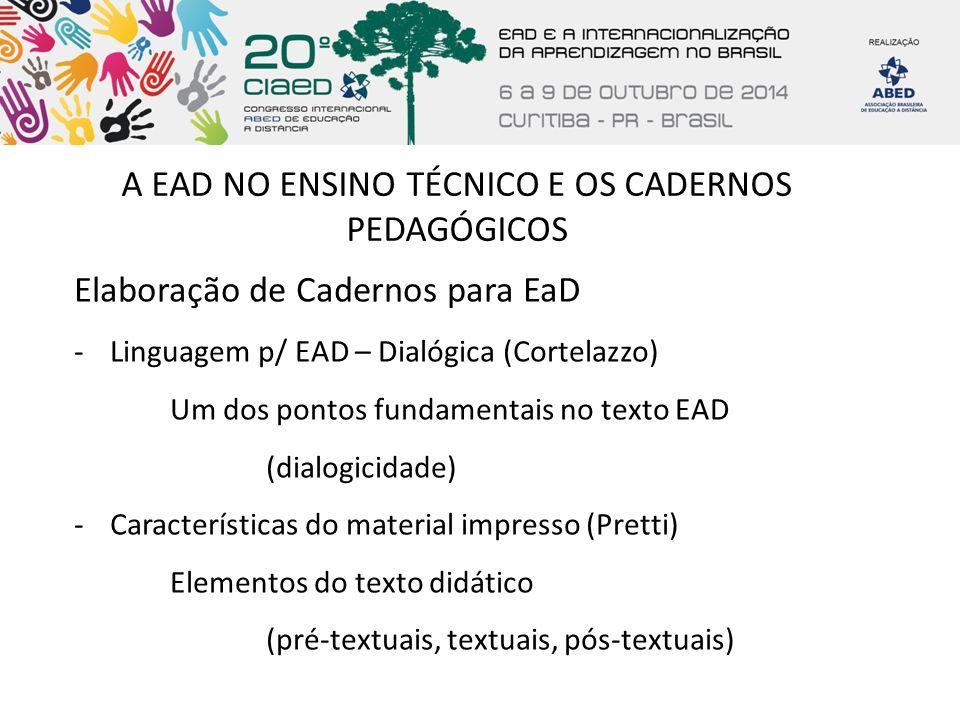 A EAD NO ENSINO TÉCNICO E OS CADERNOS PEDAGÓGICOS