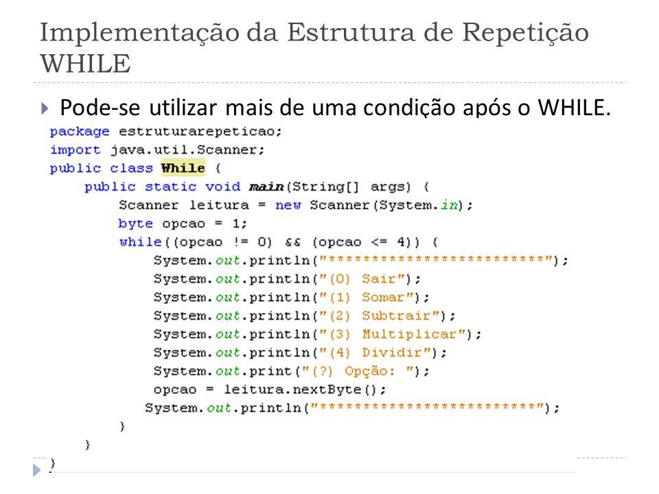 Implementação da Estrutura de Repetição WHILE