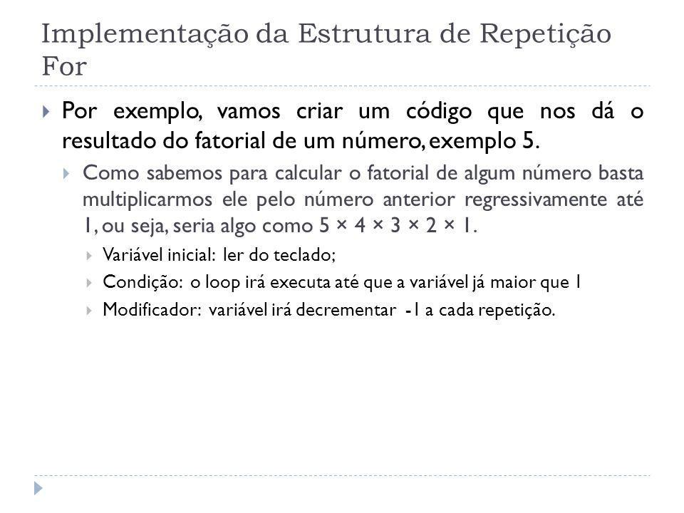 Implementação da Estrutura de Repetição For