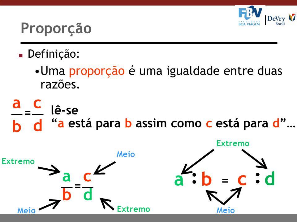 : a b c d a b c d a b c d Proporção