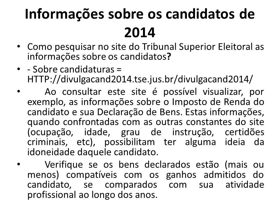 Informações sobre os candidatos de 2014